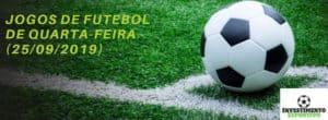 jogos de futebol de quarta-feira (25-09-2019)