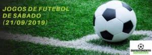 jogos de futebol de sábado (21-09-2019)