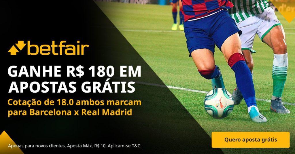 bonus betfair R$ 180 para Barcelona x Real Madrid (24/10/2021)